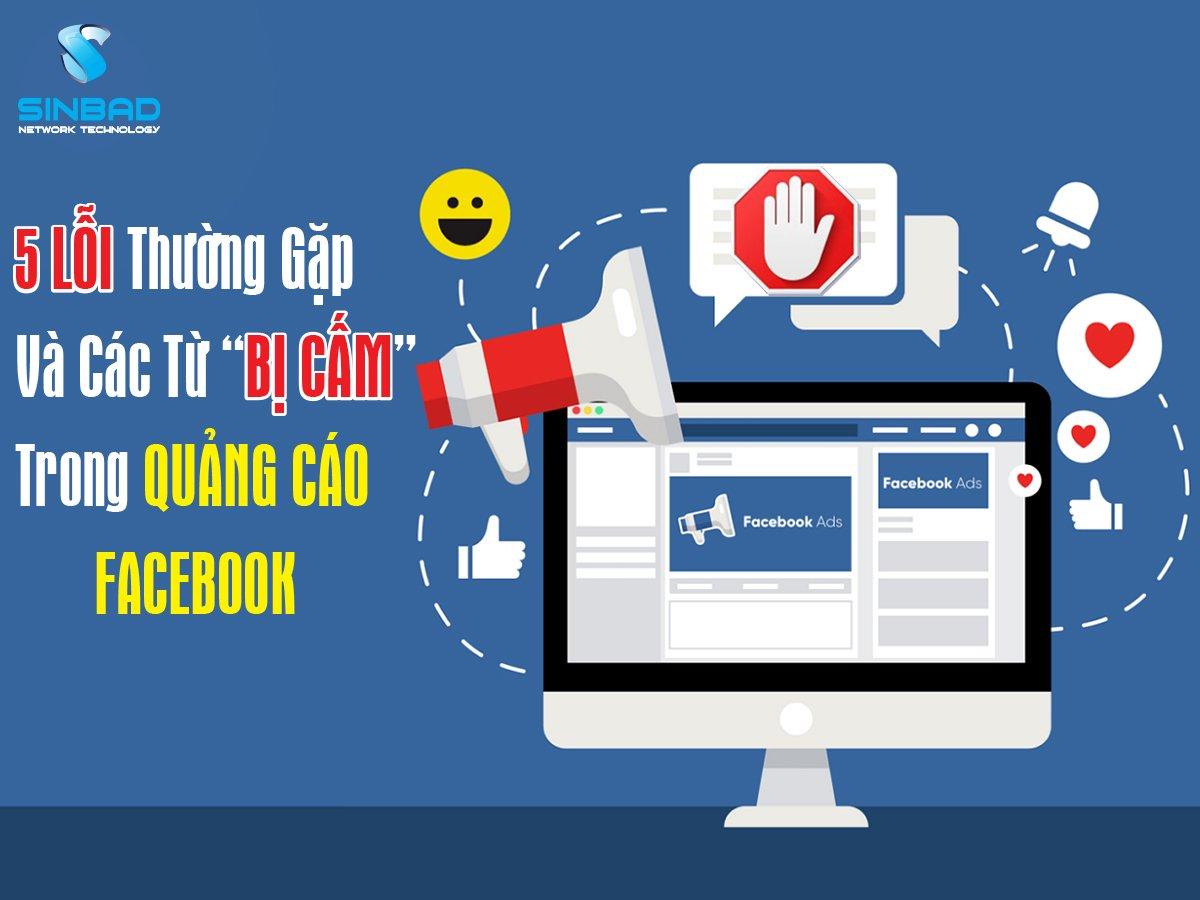"""5-loi-thuong-gap-va-cac-tu-bi-""""cam""""-trong-facebook-ads"""