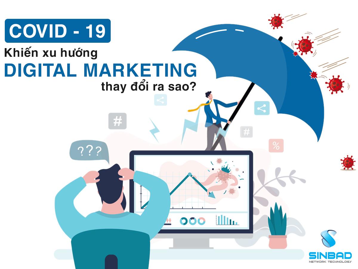 covid-–-19-khien-xu-huong-digital-marketing-thay-doi-ra-sao