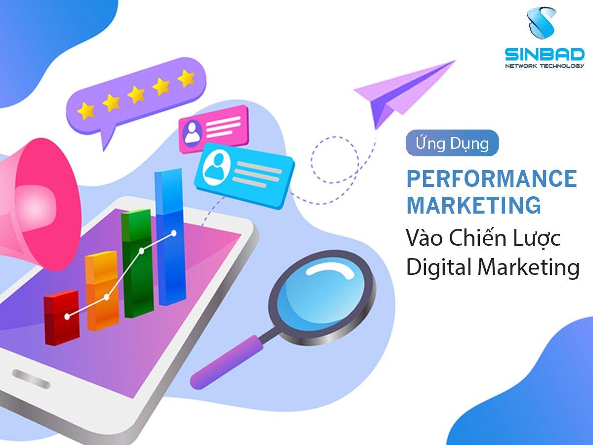 ung-dung-performance-marketing-vào-chien-luoc-digital-marketing